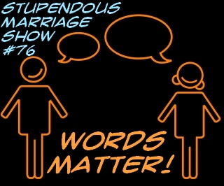 words matter in marriage
