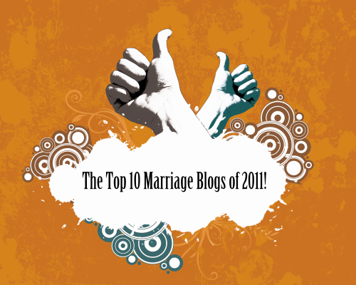 the 10 top marriage blogs of 2011