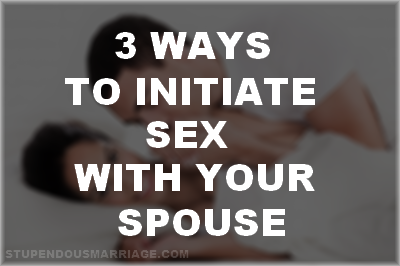 Husband Initiates Sex with Spouse