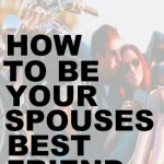 be-your-spouses-best-friend