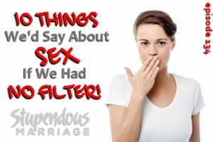 10-things-wed-say-about-sex-if-we-had-no-filter