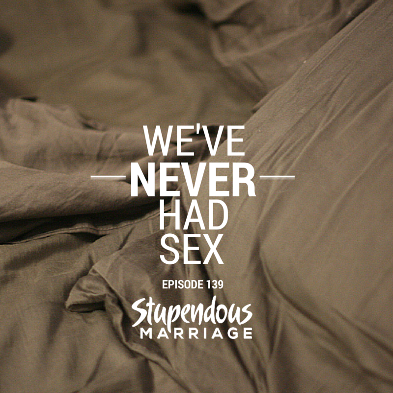 i ve never had sex