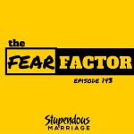 The Fear Factor – Episode 143