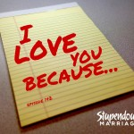 I Love You Because… Episode 142